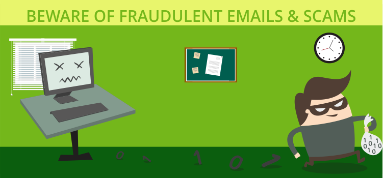 Beware of Fraudulent Emails & Scams