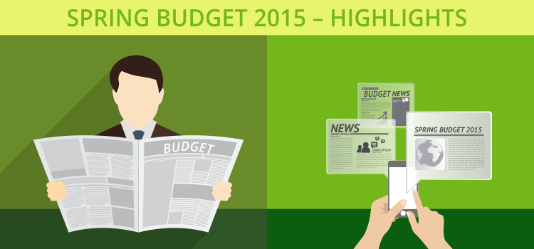 Spring Budget 2015 – Highlights