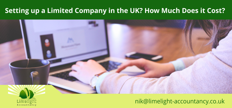 How much does it cost to setup a Limited Company in the UK?