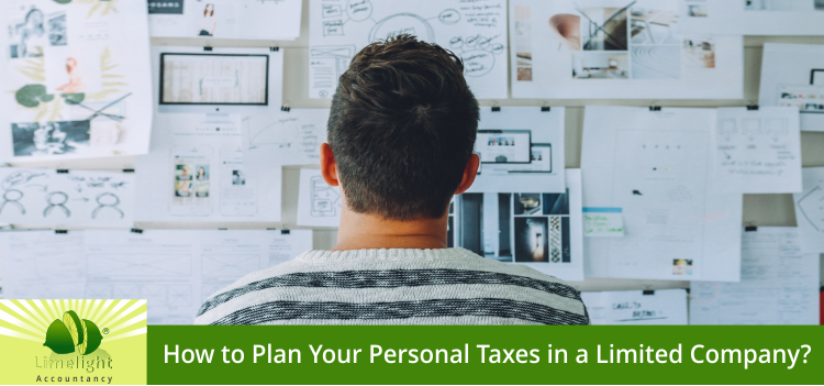 How to Plan Your Personal Taxes in A Limited Company?
