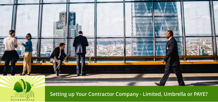 Choosing the Right Form of the Contractor Company – Limited or Umbrella or PAYE