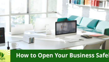 Covid19 – How To Open Your Business Safely?